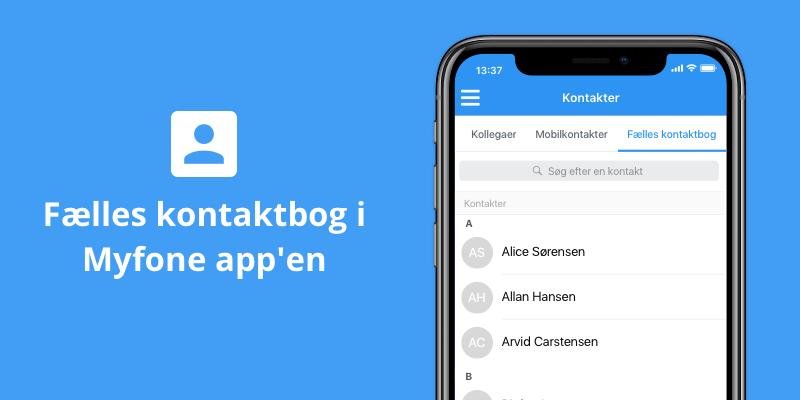 Få virksomhedens eksterne kontakter på jeres smartphones med Myfone app'en